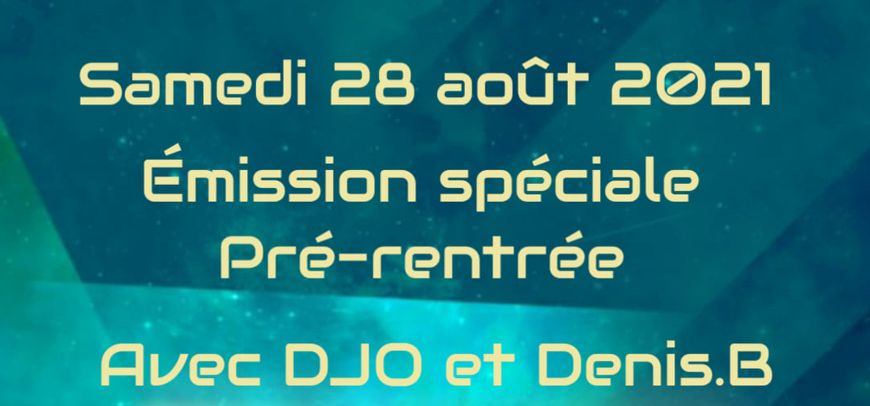 Permalink to: EMISSION SPECIALE PRE-RENTREE